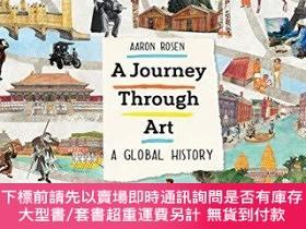 二手書博民逛書店A罕見Journey Through Art: A Global HistoryY360448 Aaron R