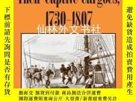 二手書博民逛書店【罕見】Slave Ship Sailors And Their