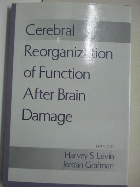 【書寶二手書T1/大學理工醫_KFM】Cerebral Reorganization of Function after Brain…