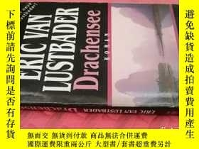 二手書博民逛書店【外文原版】Drachensee(罕見如圖)Y25633 Eric Van Lustbader Wilhelm