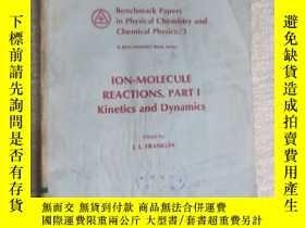 二手書博民逛書店Ion-molecule罕見reactions,part i k