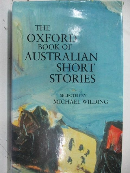 【書寶二手書T9/原文小說_ALP】The Oxford book of Australian Short Stories