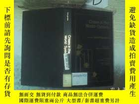 二手書博民逛書店CRISES罕見IN THE WORLDSYSTEM  世界體系中的危機Y261116