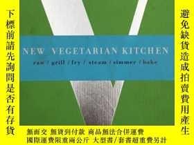 二手書博民逛書店New罕見Vegetarian Kitchen: Raw, Gr
