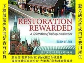 二手書博民逛書店Restoration罕見Rewarded. A celebration of Railway Architect