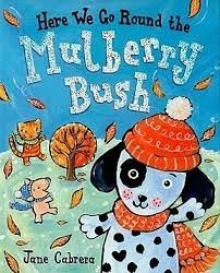 【幼兒啟蒙繪本+CD】HERE WE GO ROUND THE MULBERRY BUSH//英文繪本+CD 《主題:歌謠.日常生活》