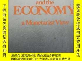 二手書博民逛書店MONEY,BANKING,and罕見the ECONOMY a monetarist viewY443990