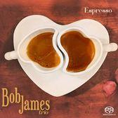 【停看聽音響唱片】【SACD】鮑布.詹姆斯:濃縮咖啡
