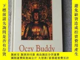 二手書博民逛書店Oczy罕見Buddy(精裝波蘭語原版)Y21478 Micha