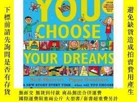 二手書博民逛書店英文原版繪本罕見You Choose Your Dreams 超
