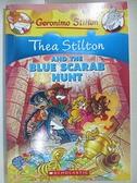 【書寶二手書T6/原文小說_GJL】Thea Stilton and the Blue Scarab Hunt_Stilton, Thea