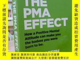 二手書博民逛書店THE罕見PMA EFFECT—HOW A POSITIVE M