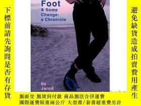 二手書博民逛書店Six罕見Foot & Some Change: A Chronicle-六英尺&一些變化:編年史Y46578