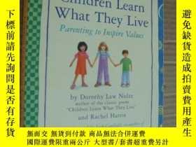 二手書博民逛書店Children罕見Learn What They Live:P