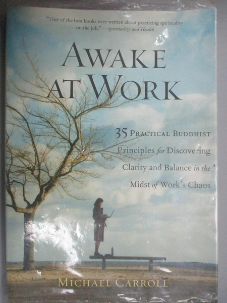 【書寶二手書T1/宗教_GTM】Awake at Work-35 Practical Buddhist Principles..._Carroll