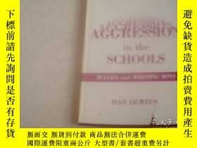 二手書博民逛書店AGGRESSION罕見IN THE SCHOOLSY12012