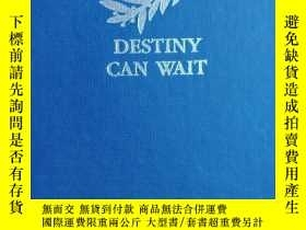二手書博民逛書店Destiny罕見Can Wait: The Polish Air Force in the Second Wor
