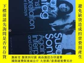 二手書博民逛書店Against罕見interpretation 反對闡釋Y564