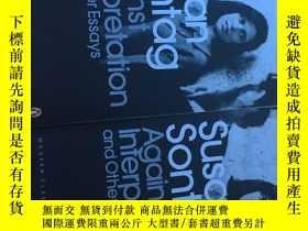 二手書博民逛書店Against罕見interpretation 反對闡釋Y564