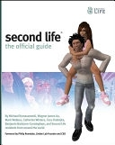 二手書博民逛書店 《Second Life: The Official Guide》 R2Y ISBN:047009608X│John Wiley & Sons