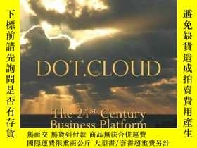 二手書博民逛書店罕見Dot.cloudY256260 Peter Fingar Meghan Kiffer Pr 出版200