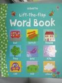 【書寶二手書T3/語言學習_ZFS】Lift-the-flap Word Book_Felicity Brooks,Co