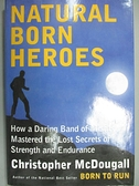 【書寶二手書T9/原文小說_E33】Natural Born Heroes: How a Daring Band of
