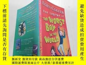 二手書博民逛書店The罕見Legend of the Worst Boy in the World. :世界上最壞男孩的傳說.
