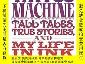 二手書博民逛書店Tattoo罕見Machine: Tall Tales, True Stories, and My Life in