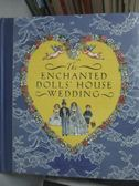 【書寶二手書T9/少年童書_YFT】The Enchanted Dolls House Wedding_Robyn J