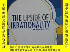 二手書博民逛書店The罕見Upside of Irrationality 非理性