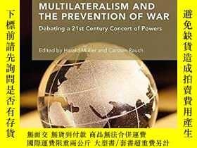 二手書博民逛書店Great罕見Power Multilateralism And The Prevention Of WarY
