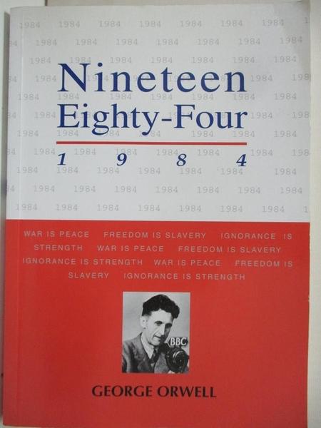 【書寶二手書T1/大學社科_BBD】NINETEEN EIGHTY-FOUR 1984_George Orwell