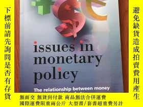 二手書博民逛書店Issues罕見in Monetary Policy: The