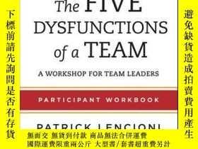 二手書博民逛書店The罕見Five Dysfunctions of a Team: Participant Workbook fo