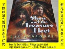 二手書博民逛書店SHEN罕見AND THE TREASURE FLEET 鄭和的寶藏艦隊Y211464 RAY CONLOGU