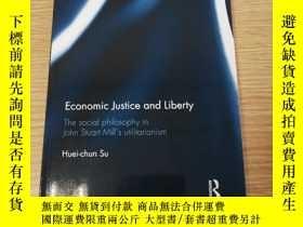 二手書博民逛書店Economic罕見Justice and Liberty: The social philosoohy in J