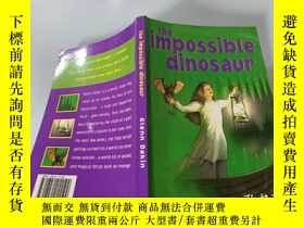 二手書博民逛書店the罕見impossible dinosaur:不可能的恐龍Y200392