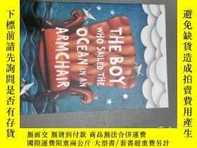 二手書博民逛書店The罕見boy who sailed The ocean in