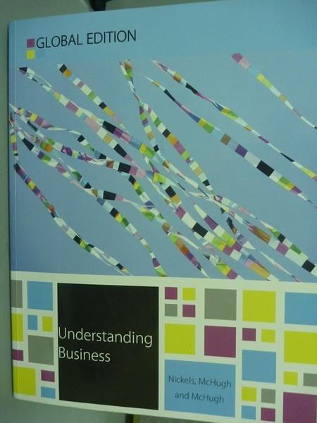 【書寶二手書T3/大學商學_PMM】Understanding Business_Nickels, McHugh, Mc