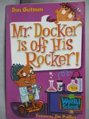 【書寶二手書T1/原文小說_MQP】Mr. Docker Is Off His Rocker!_Gutman, Dan/ Paillot, Jim (ILT)