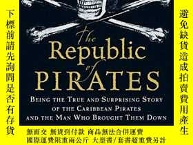 二手書博民逛書店The罕見Republic of Pirates: Being the True and Surprising S