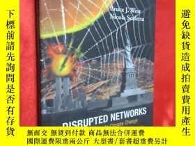 二手書博民逛書店Disrupted罕見Networks: From Physic