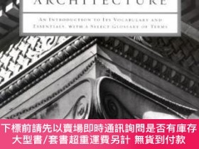 二手書博民逛書店Classical罕見ArchitectureY255174 James Stevens Curl W. W.