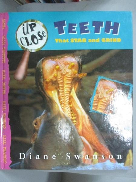 【書寶二手書T5/兒童文學_XGH】牙齒是如何工作的Teeth That Stab and Grind_黛安·斯旺森(Diane Swanson)