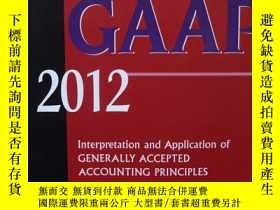 二手書博民逛書店Wiley罕見GAAP 2012: Interpretation and Application of Gener