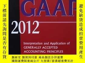 二手書博民逛書店Wiley罕見GAAP 2012: Interpretation and Application of Gener