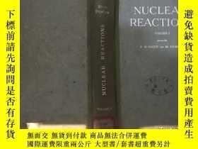 二手書博民逛書店NUCLEAR罕見REACTIONS VOLUME 1 原子核反