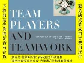 二手書博民逛書店Team罕見Players and Teamwork: New Strategies for Developing