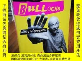 二手書博民逛書店Never罕見Mind the Bullocks, Here s